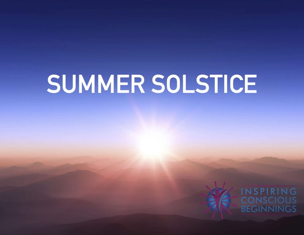 Happy Summer Solstice   Inspiring Conscious Beginnings ...